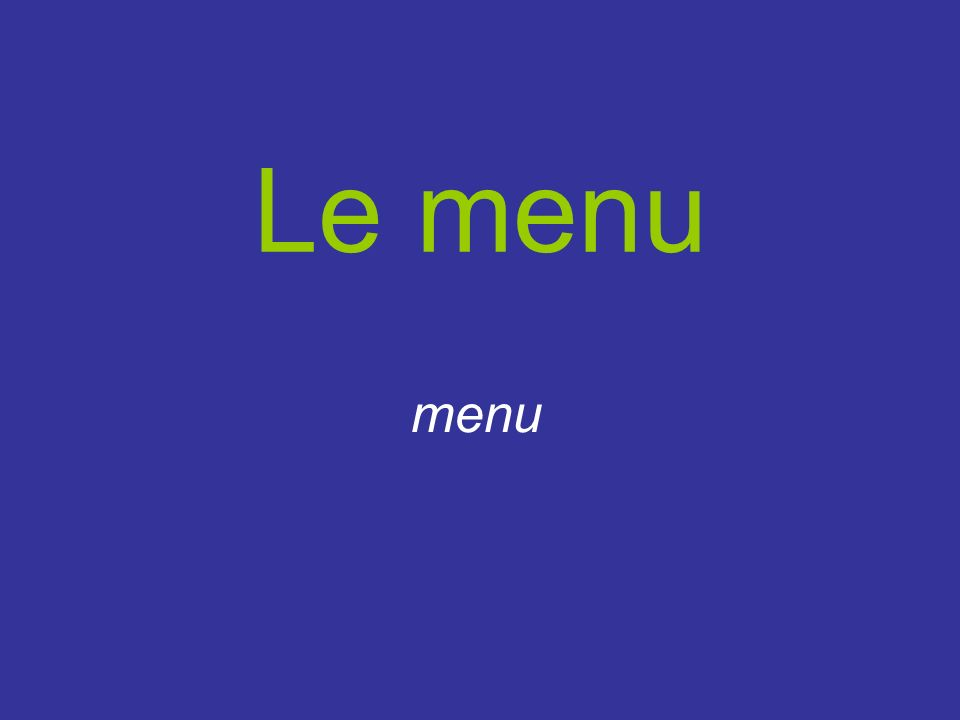 Le menu menu