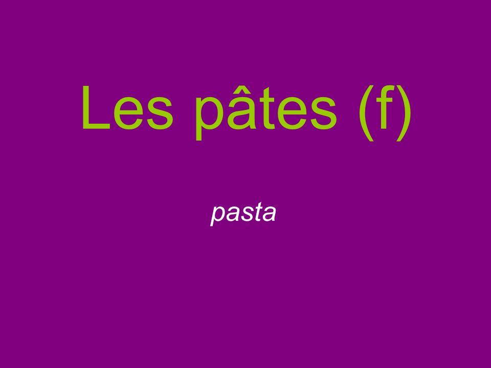 Les pâtes (f) pasta
