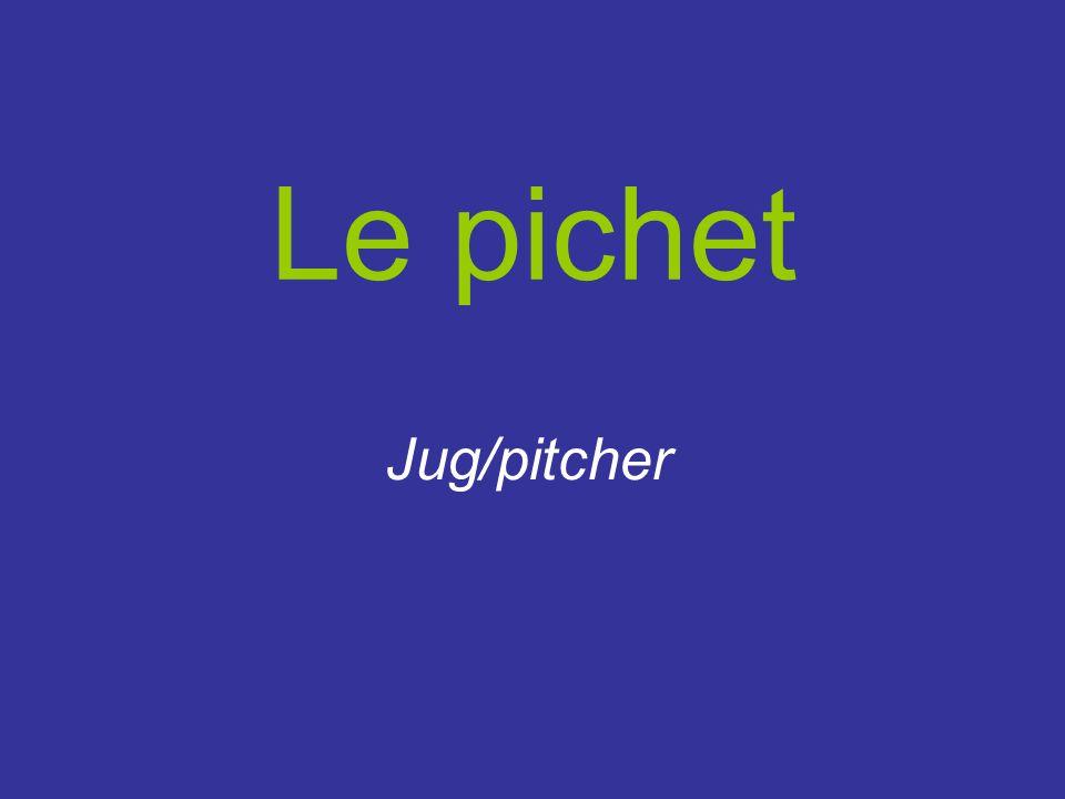 Le pichet Jug/pitcher
