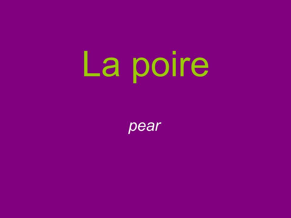 La poire pear
