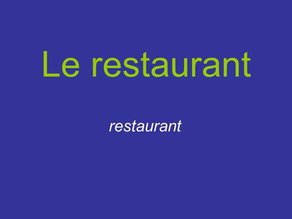 Le restaurant restaurant
