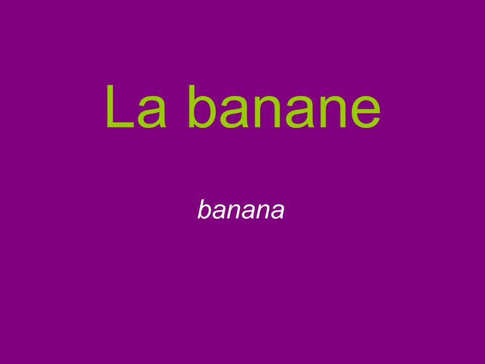La banane banana