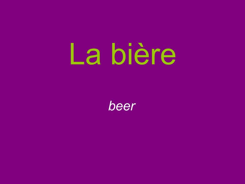 La bière beer