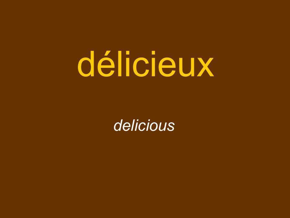 délicieux delicious