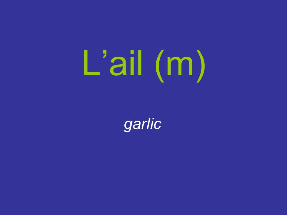 Lail (m) garlic