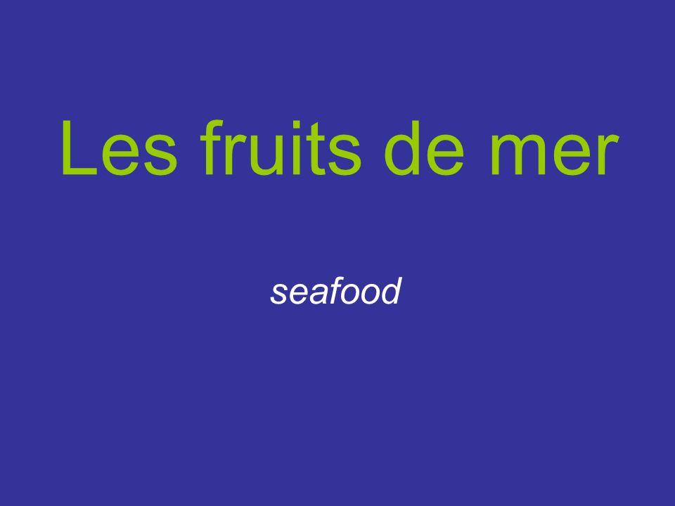 Les fruits de mer seafood