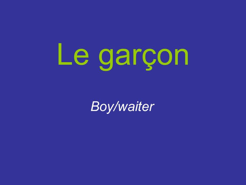 Le garçon Boy/waiter