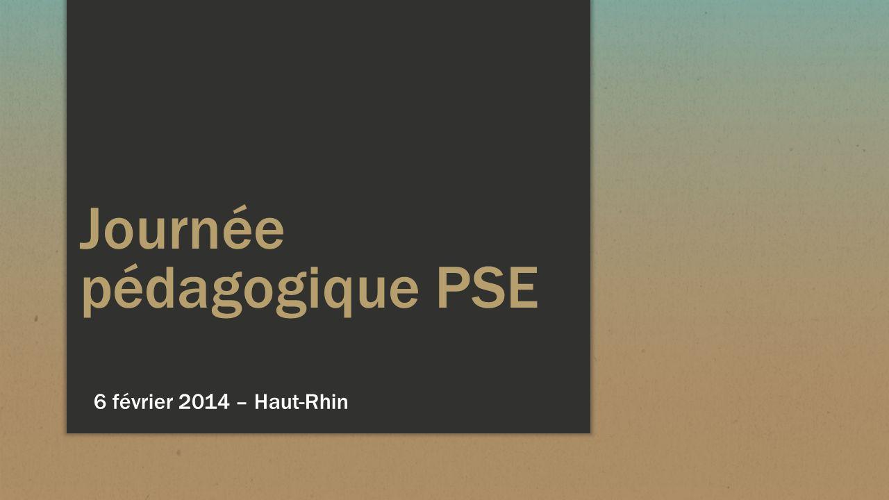 Journée pédagogique PSE 6 février 2014 – Haut-Rhin