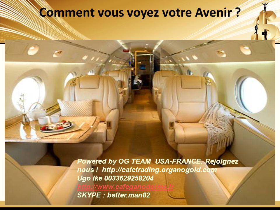 Comment vous voyez votre Avenir ? Powered by OG TEAM USA-FRANCE. Rejoignez nous ! http://cafetrading.organogold.com Ugo Ike 0033629258204 http://www.c