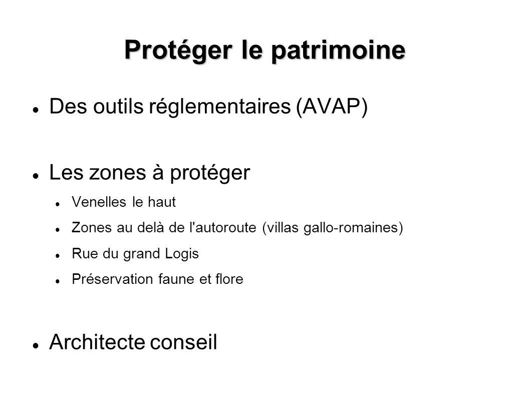 Protéger le patrimoine Des outils réglementaires (AVAP) Les zones à protéger Venelles le haut Zones au delà de l'autoroute (villas gallo-romaines) Rue