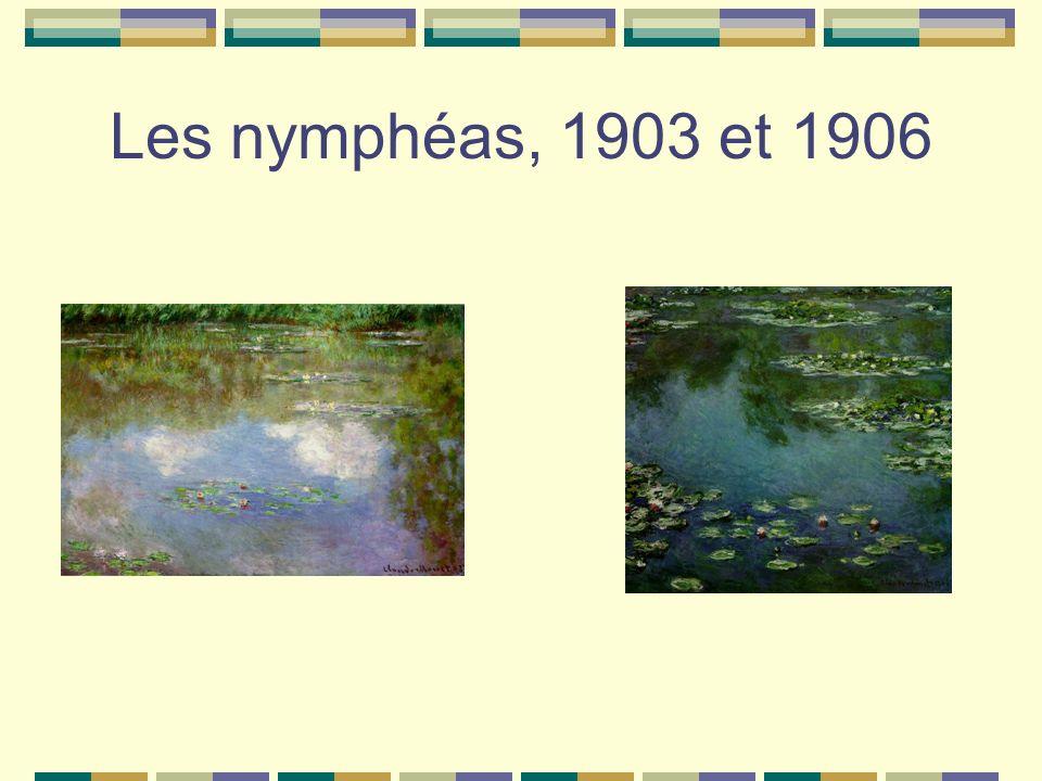 Les nymphéas, 1903 et 1906