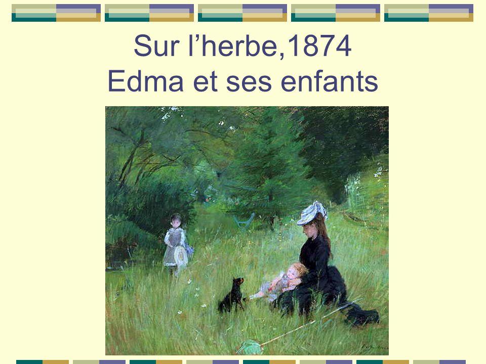 Sur lherbe,1874 Edma et ses enfants
