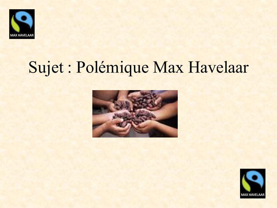 1-Présentation de lassociation Historique Ses objectifs, que fait Max Havelaar? ses moyens daction.