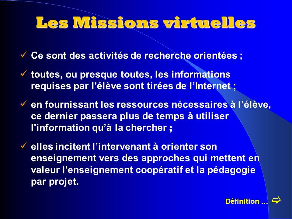 Ce sont des activités de recherche orientées ; toutes, ou presque toutes, les informations requises par l'élève sont tirées de lInternet ; en fourniss