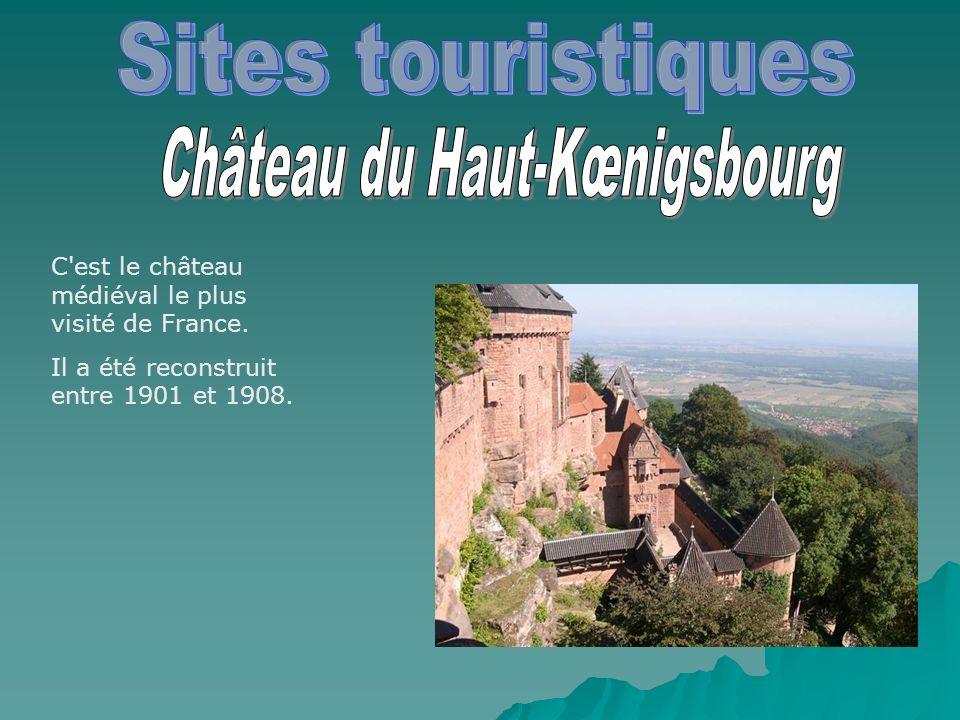 C'est le château médiéval le plus visité de France. Il a été reconstruit entre 1901 et 1908.