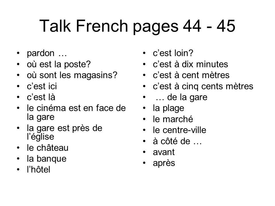 Talk French pages 34 - 35 quest-ce que vous désirez.