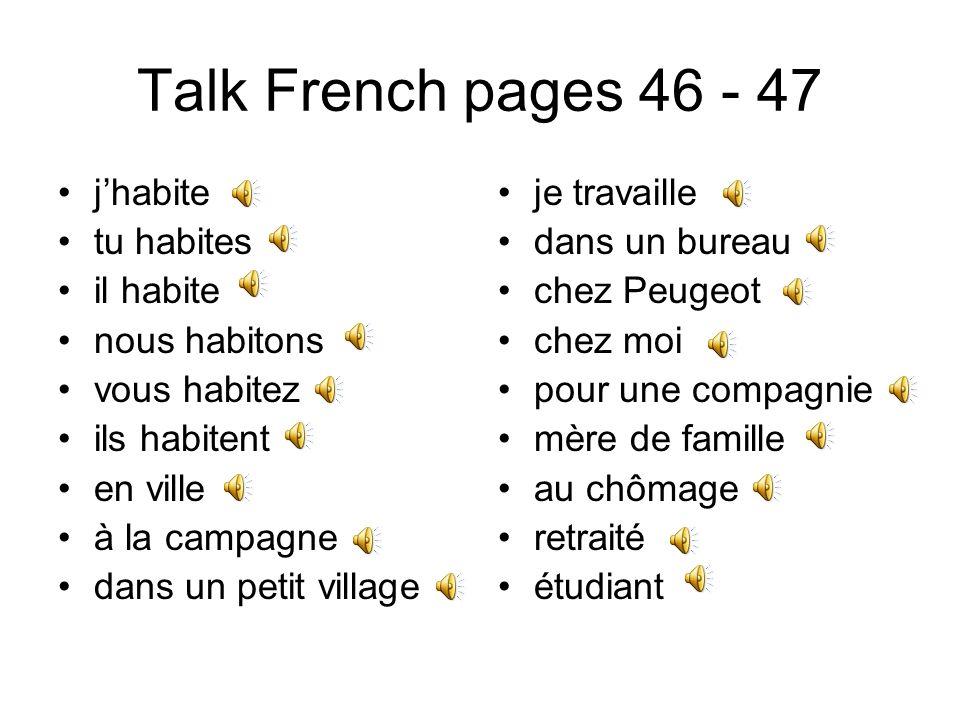 Talk French pages 44 - 45 pardon … où est la poste.