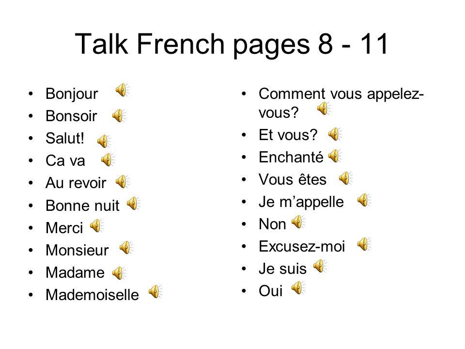 Talk French pages 8 - 11 Bonjour Bonsoir Salut.