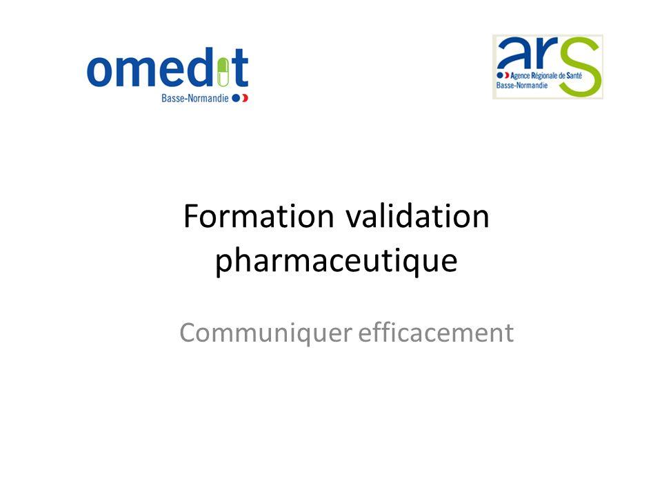 Formation validation pharmaceutique Communiquer efficacement
