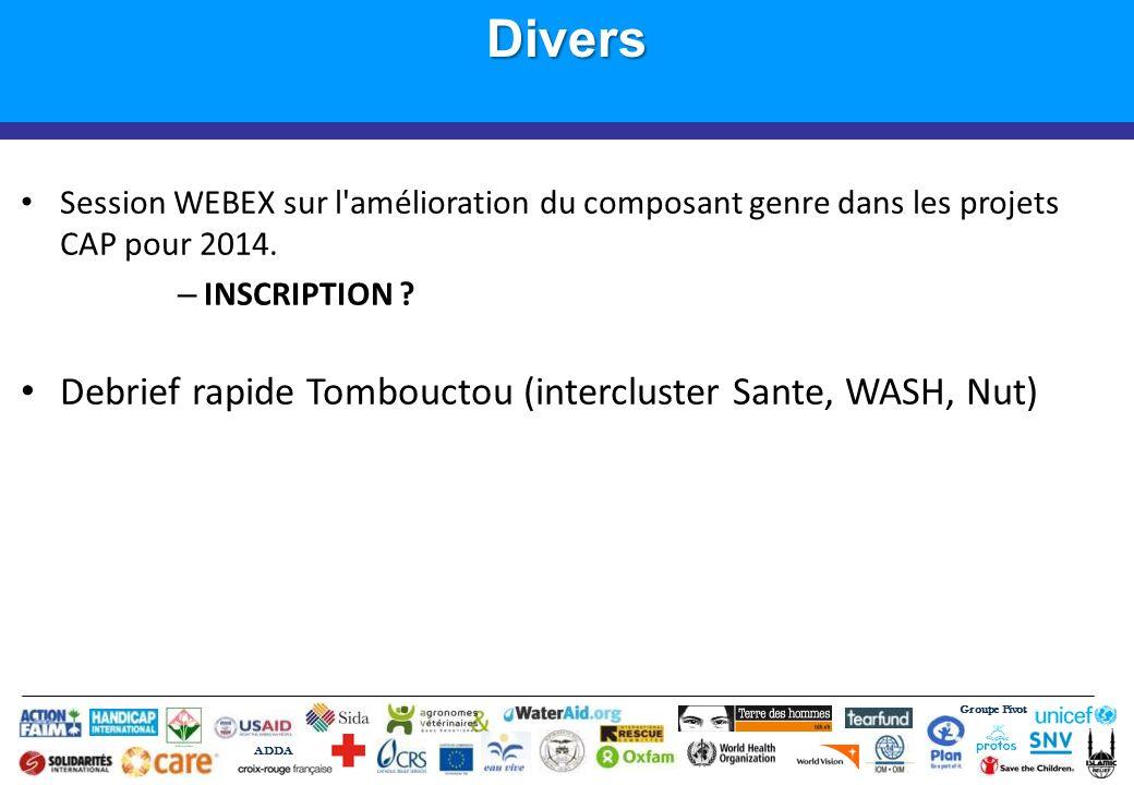 Groupe Pivot ADDADivers Session WEBEX sur l'amélioration du composant genre dans les projets CAP pour 2014. – INSCRIPTION ? Debrief rapide Tombouctou