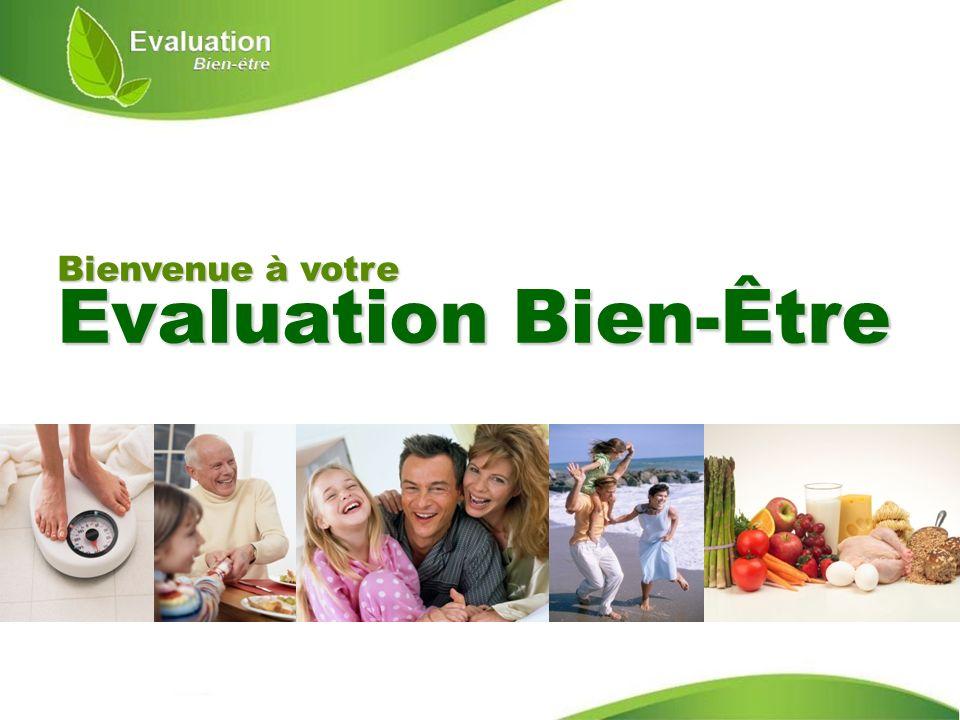 Bienvenue à votre Evaluation Bien-Être
