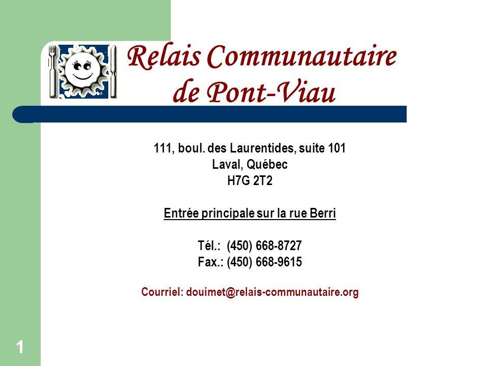 1 Relais Communautaire de Pont-Viau 111, boul.