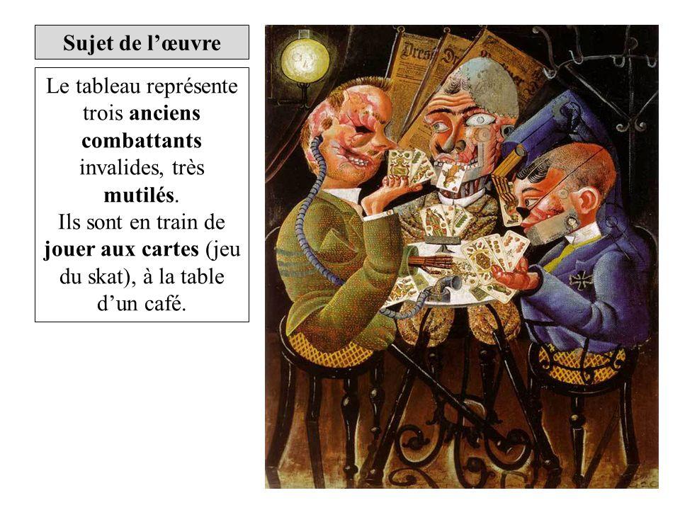 Le tableau représente trois anciens combattants invalides, très mutilés. Ils sont en train de jouer aux cartes (jeu du skat), à la table dun café.