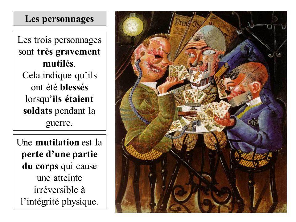 Les personnages Les trois personnages sont très gravement mutilés.