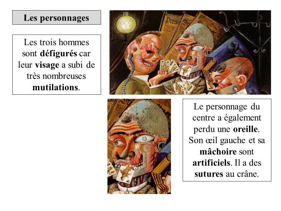 Les personnages Les trois hommes sont défigurés car leur visage a subi de très nombreuses mutilations. Le personnage du centre a également perdu une o