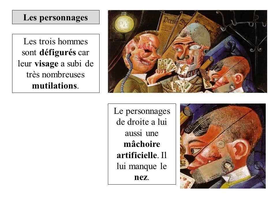 Les personnages Les trois hommes sont défigurés car leur visage a subi de très nombreuses mutilations. Le personnages de droite a lui aussi une mâchoi