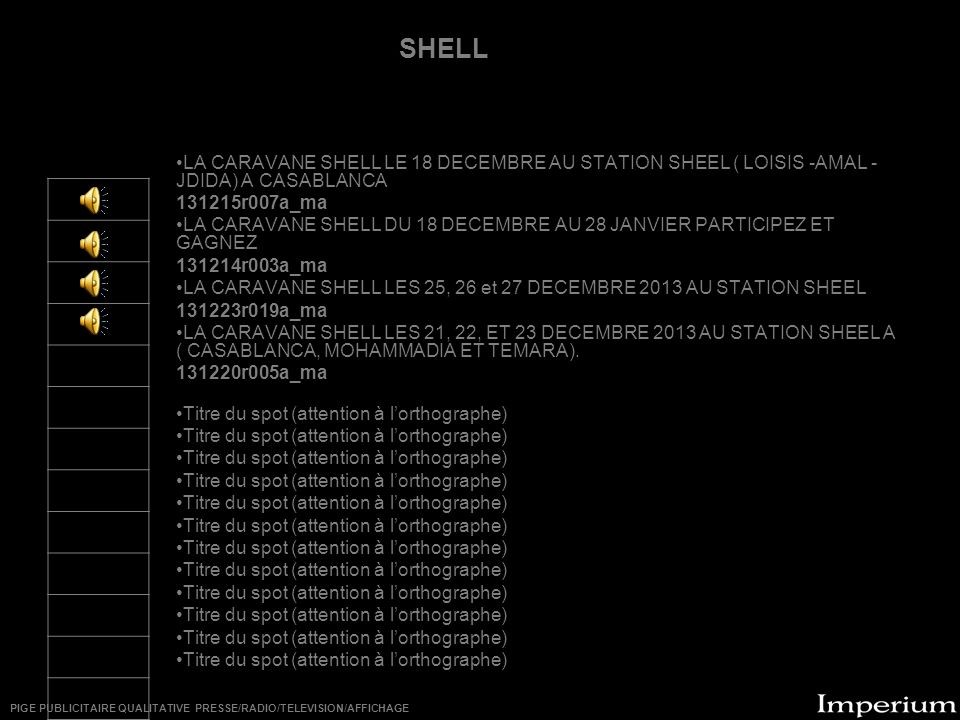 ********** LA CARAVANE SHELL LE 18 DECEMBRE AU STATION SHEEL ( LOISIS -AMAL - JDIDA) A CASABLANCA 131215r007a_ma LA CARAVANE SHELL DU 18 DECEMBRE AU 2