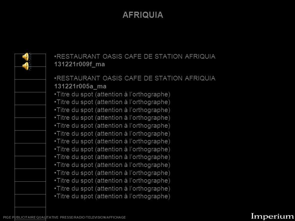 ********** RESTAURANT OASIS CAFE DE STATION AFRIQUIA 131221r009f_ma RESTAURANT OASIS CAFE DE STATION AFRIQUIA 131221r005a_ma Titre du spot (attention