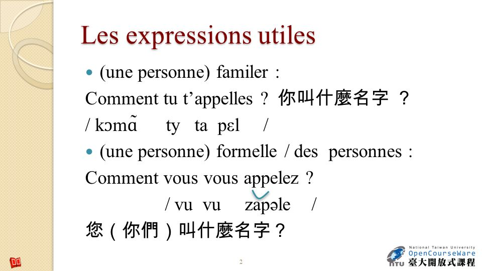 Les expressions utiles. Salut ! Bonjour ! / / Bonsoir ! 13