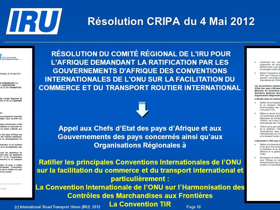 RÉSOLUTION DU COMITÉ RÉGIONAL DE L'IRU POUR L'AFRIQUE DEMANDANT LA RATIFICATION PAR LES GOUVERNEMENTS D'AFRIQUE DES CONVENTIONS INTERNATIONALES DE L'O