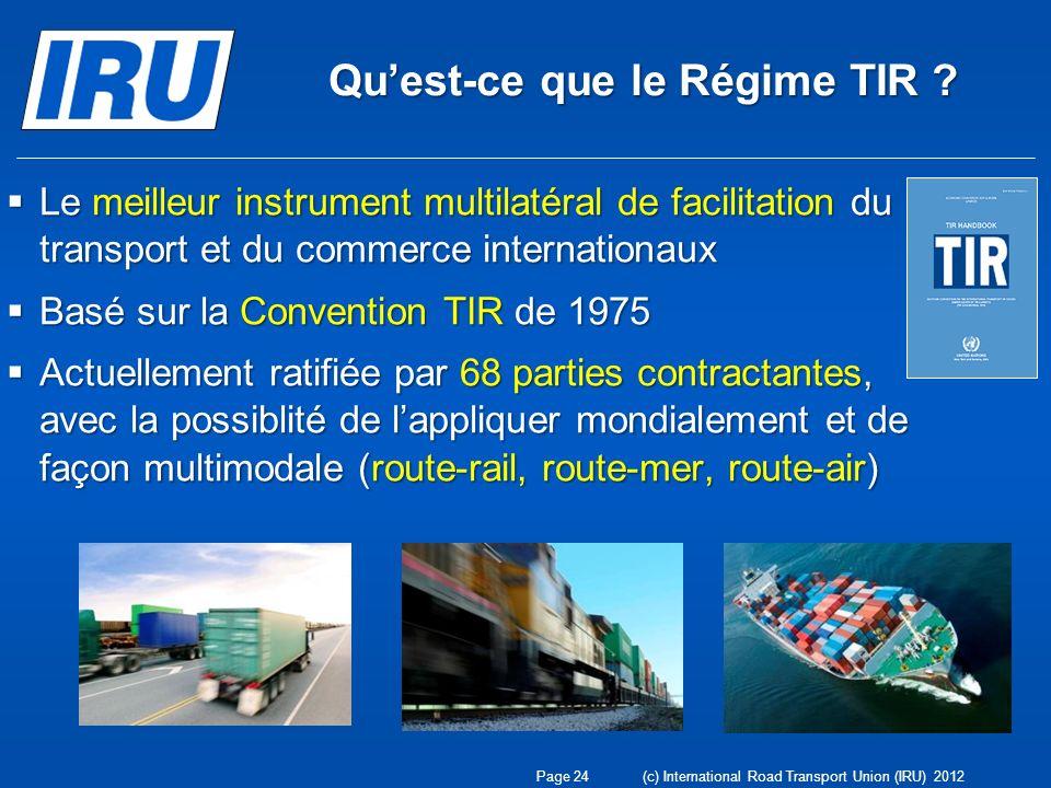Quest-ce que le Régime TIR ? Le meilleur instrument multilatéral de facilitation du transport et du commerce internationaux Le meilleur instrument mul