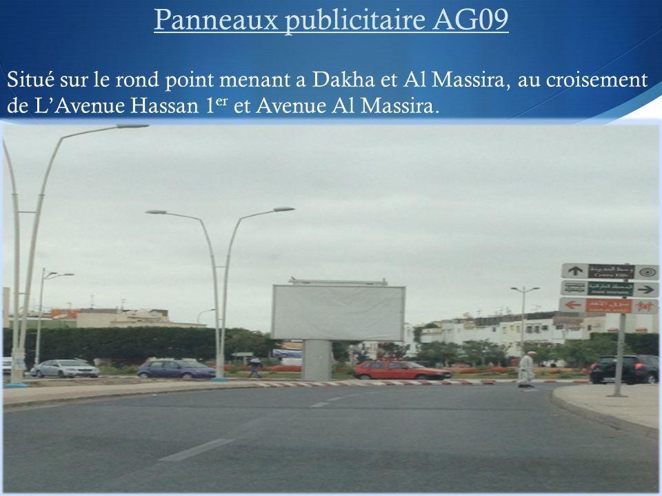 Panneaux publicitaire AG09 Situé sur le rond point menant a Dakha et Al Massira, au croisement de LAvenue Hassan 1 er et Avenue Al Massira.
