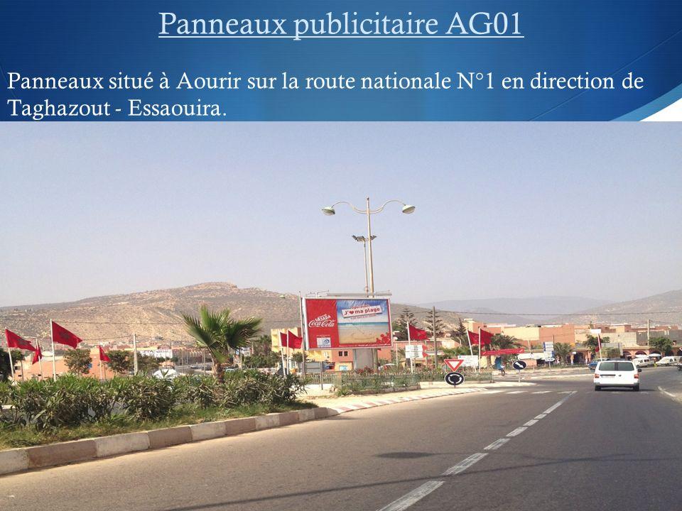Panneaux publicitaire AG01 Panneaux situé à Aourir sur la route nationale N°1 en direction de Taghazout - Essaouira.