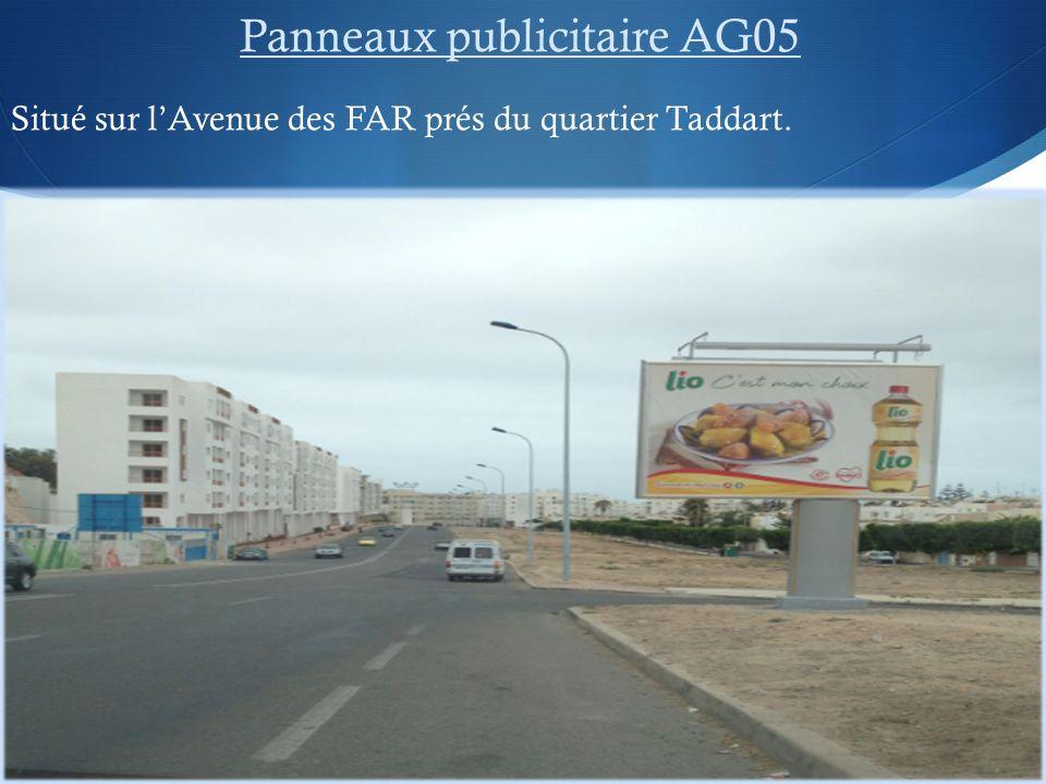 Panneaux publicitaire AG05 Situé sur lAvenue des FAR prés du quartier Taddart.