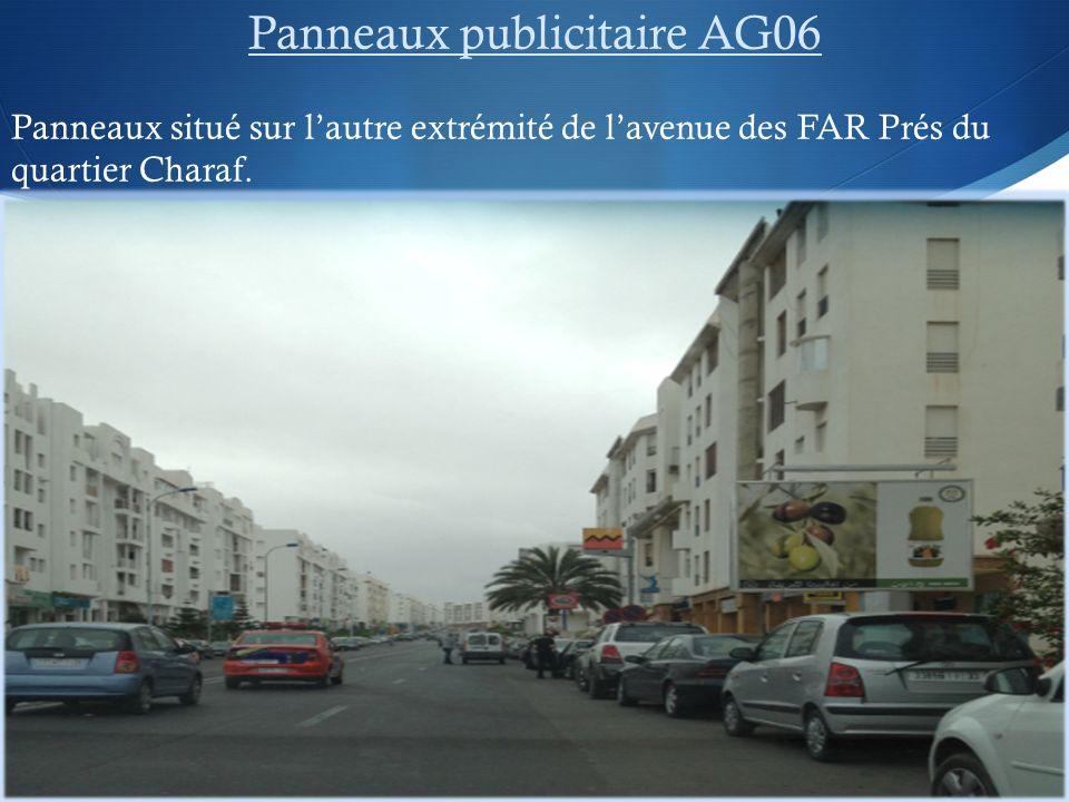 Panneaux publicitaire AG06 Panneaux situé sur lautre extrémité de lavenue des FAR Prés du quartier Charaf.