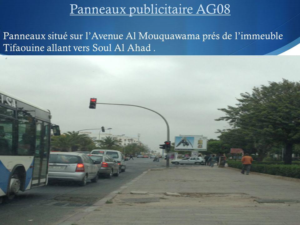 Panneaux publicitaire AG08 Panneaux situé sur lAvenue Al Mouquawama prés de limmeuble Tifaouine allant vers Soul Al Ahad.