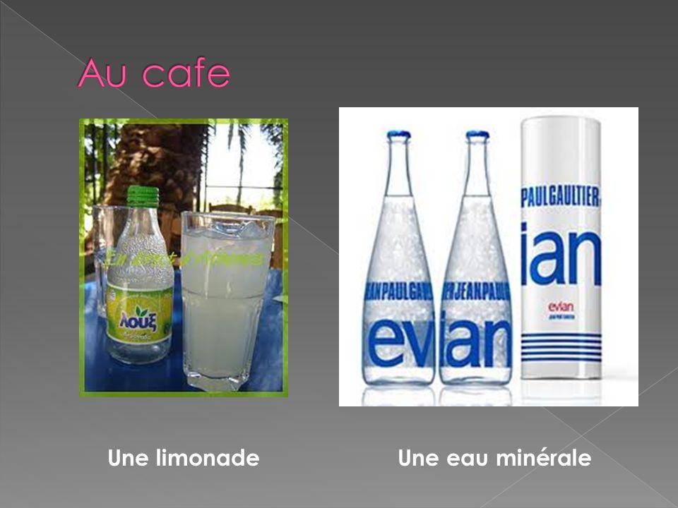 Une limonadeUne eau minérale