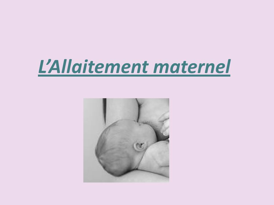 LAllaitement maternel