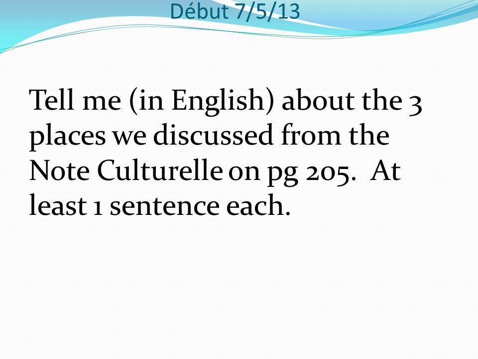 Début 8/5/13 Write sentences using the correct form of aller.