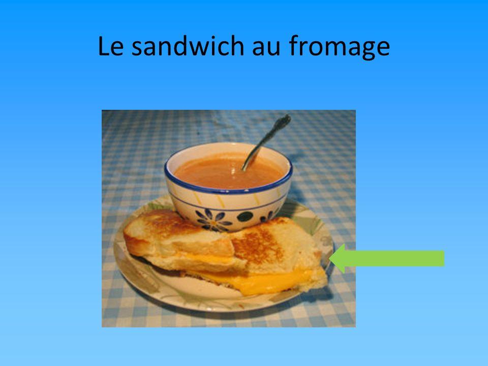 Le sandwich au fromage