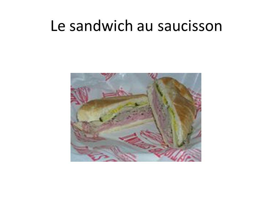 Le sandwich au saucisson