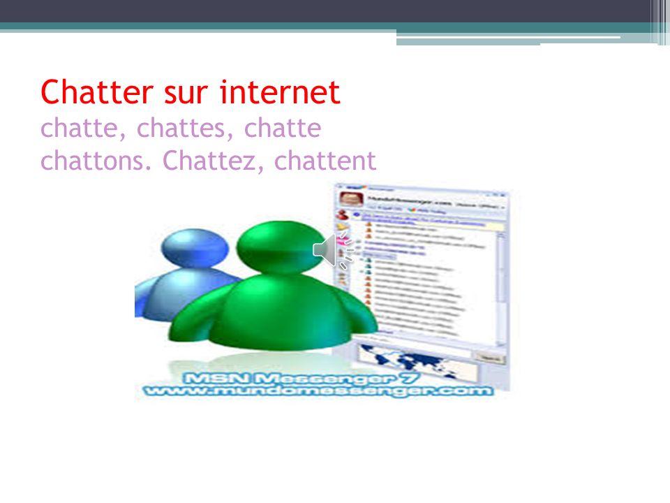 Naviguer/surfer sur internet navigue/surfe, navigues/surfes, navigue/surfe naviguons/surfons, naviguez/surfez, naviguent/surfent
