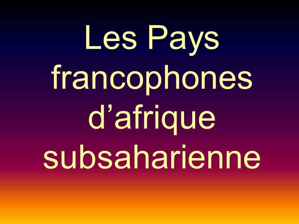 Les Pays francophones dafrique subsaharienne