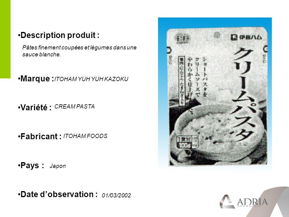 Description produit : Marque : Variété : Fabricant : Pays : Date dobservation : Pâtes finement coupées et légumes dans une sauce blanche.