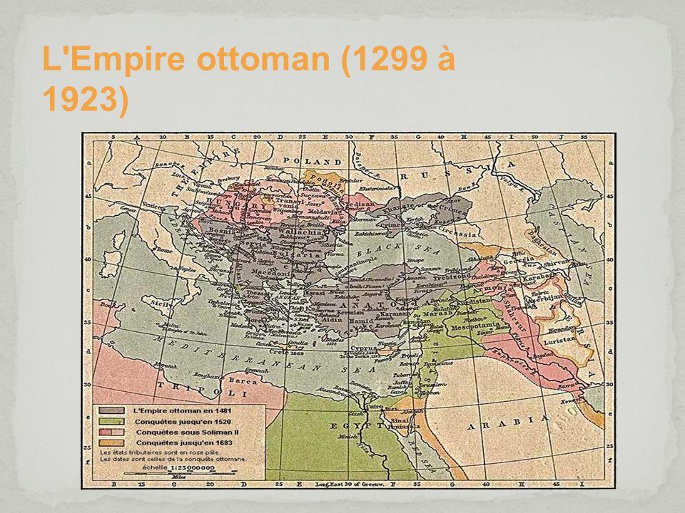 L'Empire ottoman (1299 à 1923)