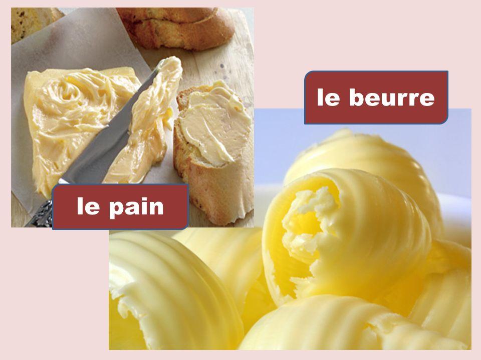 le beurre le pain